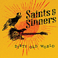 Saints and Sinners | Dirty Old World