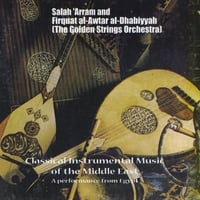 Salh Arram | Classical Instrumental Music of the Middle East