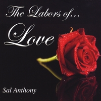Sal Anthony | The Labors of Love