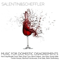 Salentin & Scheffler | Music for Domestic Disagreements