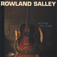 Rowland Salley | Killing the Blues