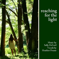 Sally DeFord | Reaching for the Light (feat. Heather Prusse )