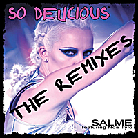 Salme | So Delicious - The Remixes