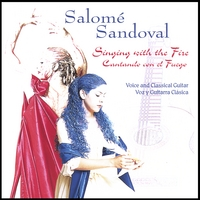 Salome Sandoval | Singing with the Fire/Cantando con el Fuego