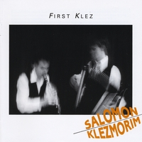 Salomon Klezmorim | First Klez