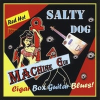 Salty Dog | Machine Gun