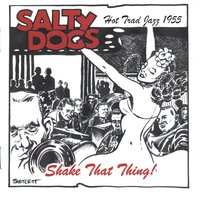 Salty Dogs Jazz Band | Shake That Thing