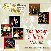 Various Artists | The Best of Salute to Vienna 10th Anniversary Collection