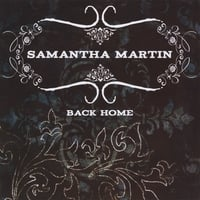 Samantha Martin | Back Home