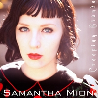 Samantha Mion | Creeping Giants