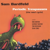 Sam Bardfeld | Periodic Trespasses