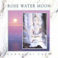 Sambodhi Prem | Rose Water Moon