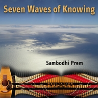Sambodhi Prem | Seven Waves of Knowing