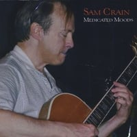 Sam Crain | Medicated Moods