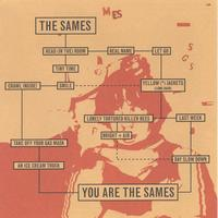 The Sames | You Are the Sames