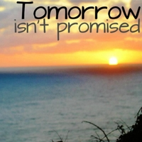 Sam Evans | Tomorrow Isn't Promised