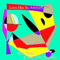 Sam Green and the Time Machine | Love Has Its Answers