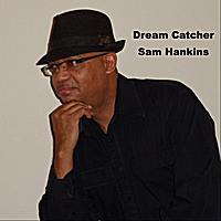 Sam Hankins | Dream Catcher