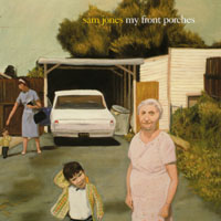 Sam Jones | My Front Porches