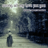 Various Artists | Saving All My Love for You