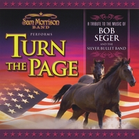 Sam Morrison and Turn The Page | A Tribute to the Music of Bob Seger