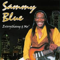 Sammy Blue | Everythang & Mo'