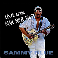 Sammy Blue | Live At The Blue Note West