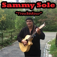 Sammy Sole | Troubadour