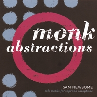 Sam Newsome | Monk Abstractions
