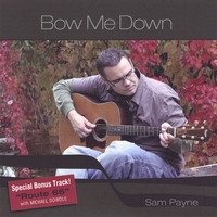 Sam Payne | Bow Me Down