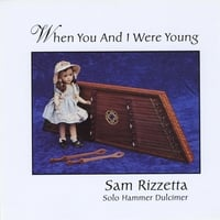 Sam Rizzetta | When You And I Were Young