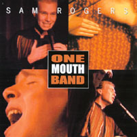 Sam Rogers | One Mouth Band