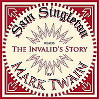 Sam Singleton | The Invalid's Story
