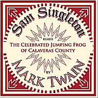 Sam Singleton | The Celebrated Jumping Frog of Calaveras County