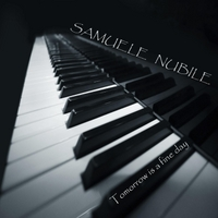 Samuele Nubile | Tomorrow Is a Fine Day