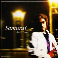 Samurai | Past Love