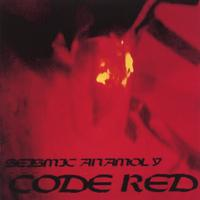 Seismic Anamoly | Code Red