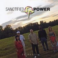 Sanctified Power | Be Ready