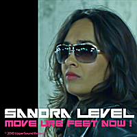 Sandra Level | Move Ure Feet Now !