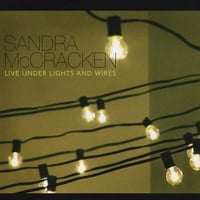 Sandra McCracken | Live: Under Lights And Wires