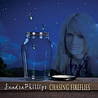 Sandra Phillips | Chasing Fireflies