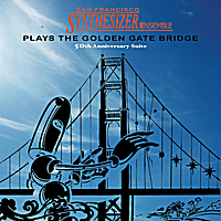 San Francisco Synthesizer Ensemble | Plays Golden Gate Bridge: 50th Anniversary Suite