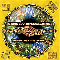 Sange : Main : Machine | Ready for the Show