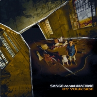 Sange : Main : Machine | By Your Side