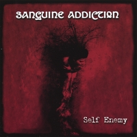 Sanguine Addiction | Self Enemy