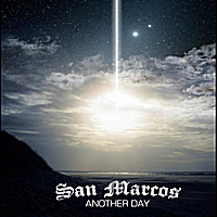 San Marcos | Another Day