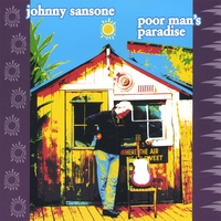 Johnny Sansone | Poor Man's Paradise