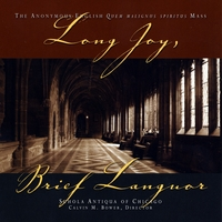Schola Antiqua of Chicago | Long Joy, Brief Languor
