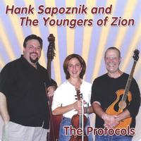 Hank Sapoznik and the Youngers of Zion | The Protocols