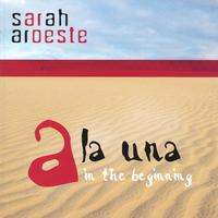 Sarah Aroeste | A la Una: In the Beginning
